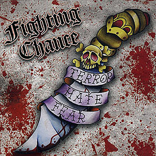 Fighting Chance - Terror Hate Fear