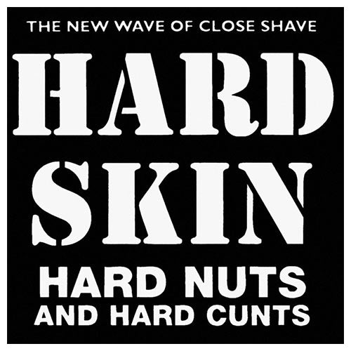 Hard Skin - Hard Nuts and Hard Cunts CD