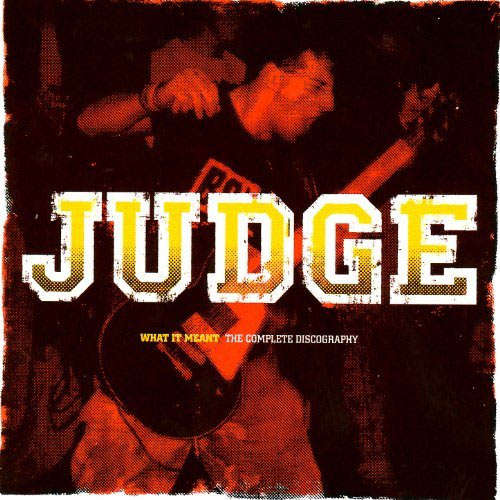Judge - What It Meant CD