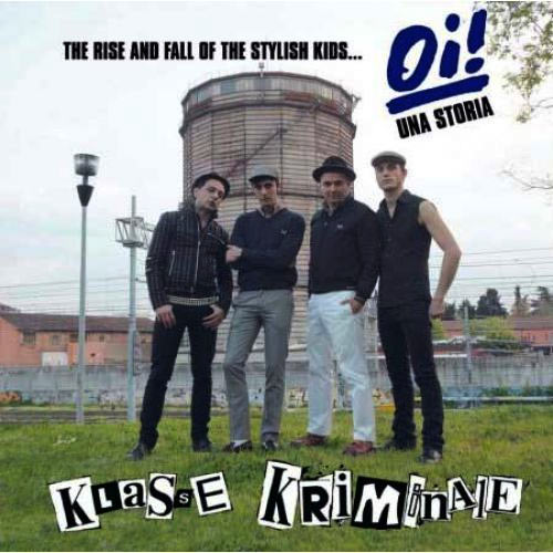 Klasse Kriminale - The Rise and Fall of the Stylish Kids CD