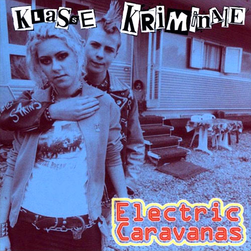 Klasse Kriminale - Electric Caravanas CD