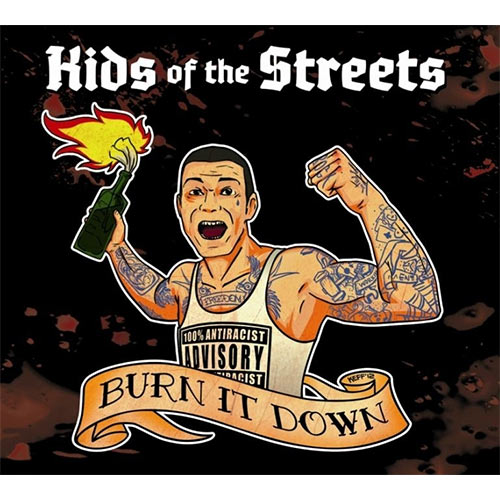 Kids of the Streets - Burn it Down digipack CD