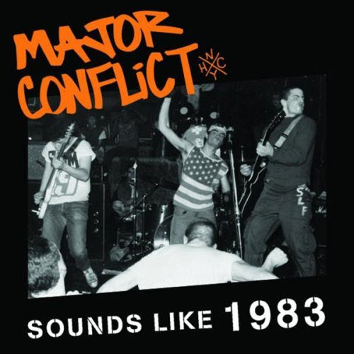 Sounds Like 1983 - Major Conflict