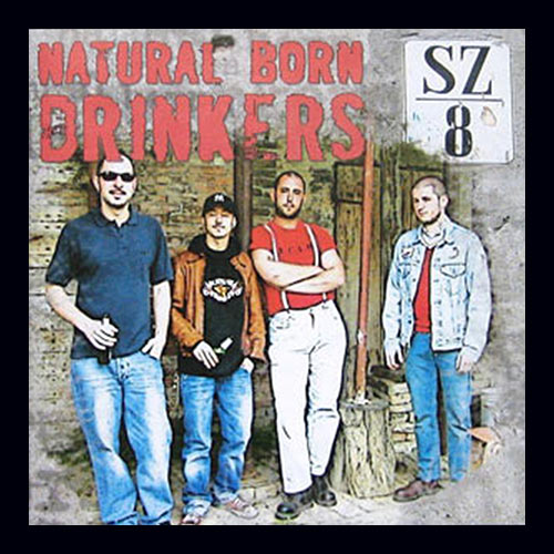 SZ/8 - Natural Born Drinkers