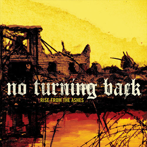 No Turning Back - Rise From the Ashes CD