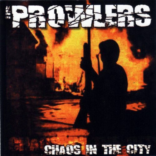 The Prowlers - Chaos in the City MCD