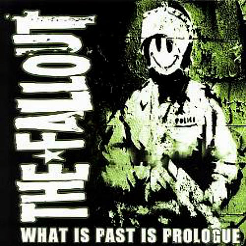 The Fallout - What is Past is Prologue CD