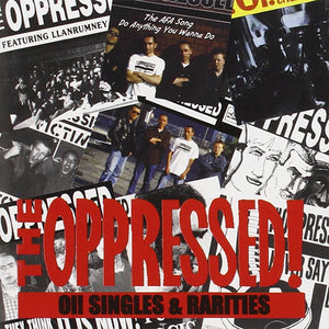 The Oppressed - Oi! Singles & Rarities CD