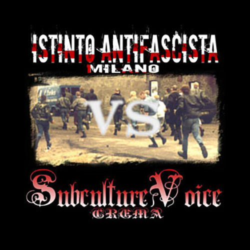 Istinto Antifascista / Subculture Voice - split CD