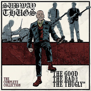 "Subway Thugs - The Good, The Bad & The Thugly: The Complete Collection - 2x12"" LP"