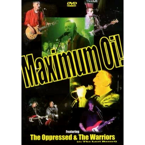 Maximum Oi! (Oppressed, Warriors) DVD