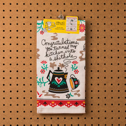 Blue Q Congratulations, You Turned My Kitchen Into A Shithole Dish Towel - Dish Towel - Funny Dish Towel - Women's Clothing Store - Women's Accessories - Ladies Boutique - O KOO RAN - Big Bear Lake California