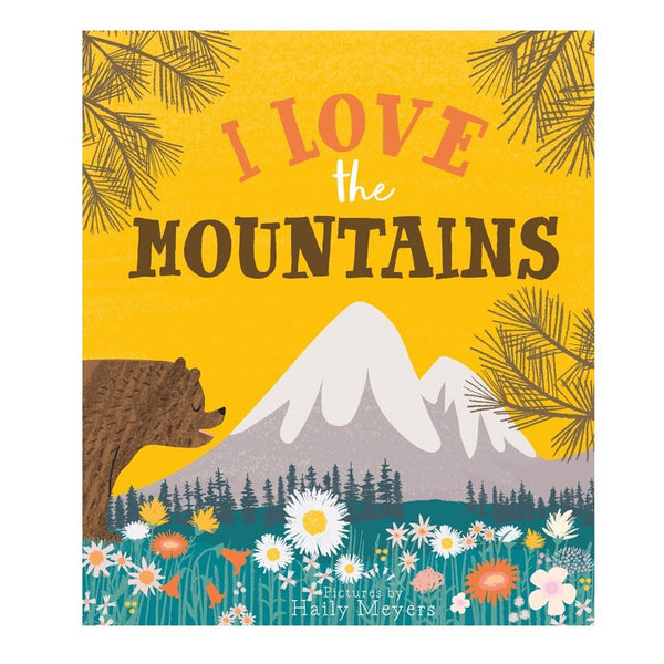 Gibbs Smith I Love The Mountains - Children's Book - Kid's Reading - Read - Book - Children's Clothing Store - Kid's Store - Toy Store - Book Store - Children's Boutique - Camp Crib - Big Bear Lake California