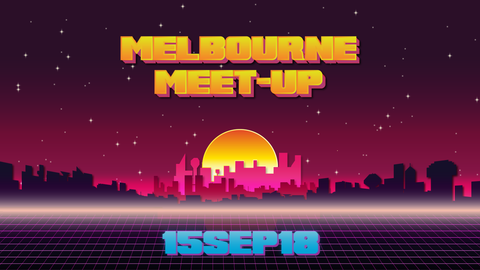 Melbourne Meet Up September 2018