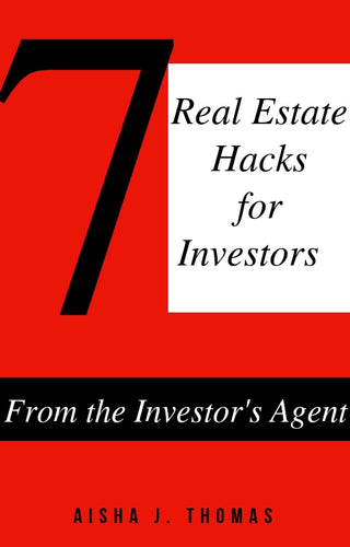 7 Real Estate Hacks for Investors: From the Investor's Agent