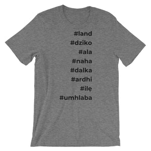 #Land in African Languages T-Shirt