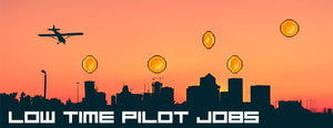 8 Low Time Pilot Jobs for Pilots With Less Than 500 Hours