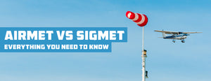 AIRMET vs SIGMET: Everything You Need to Know (Guide)
