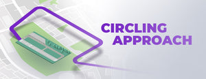 Circling Approach: How to Accomplish It and What is it?