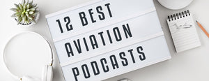 12 Best Aviation Podcasts Every Enthusiast Should Listen To