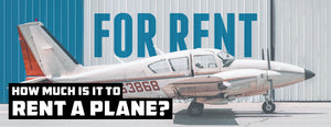 How Much is it to Rent a Plane? (Get the Best Deal)