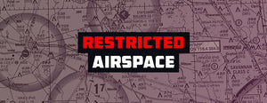 Restricted Airspace: What You Should Know