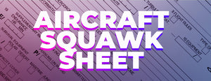 Aircraft Squawk Sheet (What Is It and How do You Use It?)