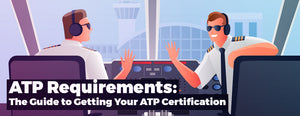 ATP Requirements: The Guide to Getting Your ATP Certification
