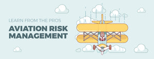 Aviation Risk Management (Learn from The Pros)