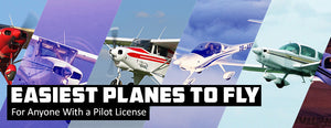 Easiest Planes to Fly For Anyone (With a Pilot License)