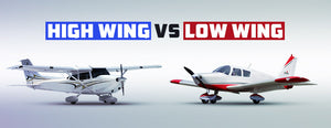 High Wing vs Low Wing: What's the Difference Between Them?