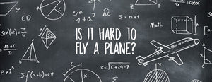 How Hard Is It To Fly a Plane? [Learn and Understand the Essentials]