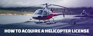 How to Acquire a Helicopter License (Step by Step)