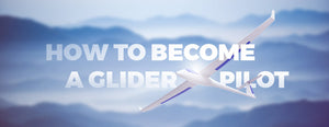 How to Become a Glider Pilot (Everything You Need to Know)