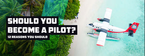 Should I Become a Pilot? – 12 Reasons Why You Should