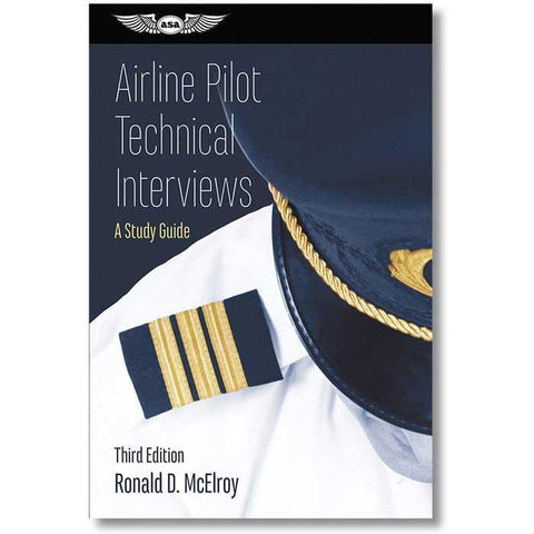 ASA Airline Pilot Technical Interviews Third Edition