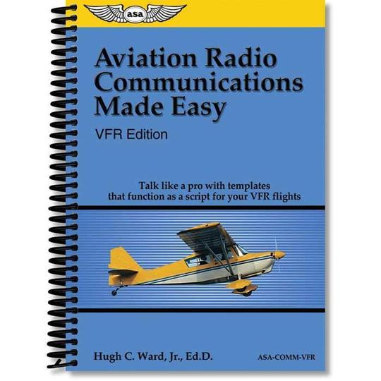 ASA Aviation Radio Communications Made Easy, VFR Ed
