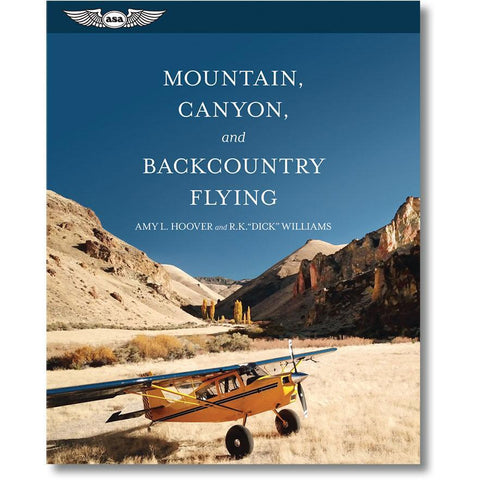 ASA Mountain, Canyon, and Backcountry Flying (Softcover Book)