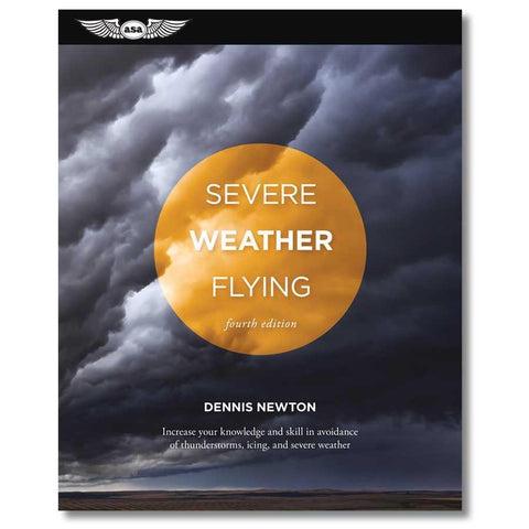 ASA Severe Weather Flying Fourth Edition