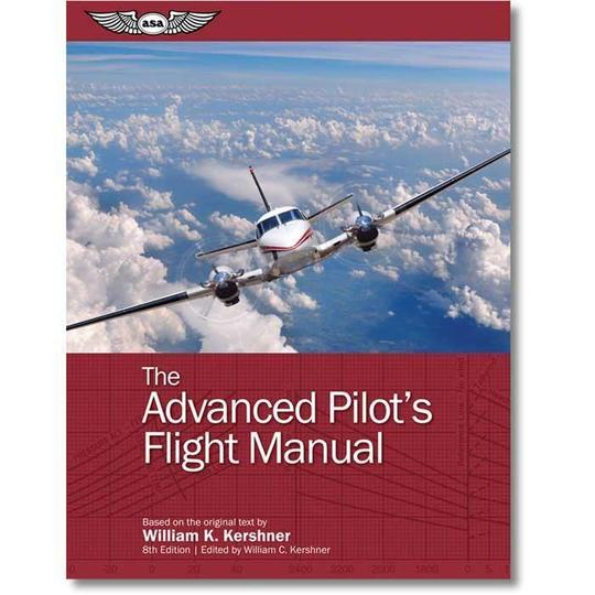 ASA The Advanced Pilot's Flight Manual Eighth Edition