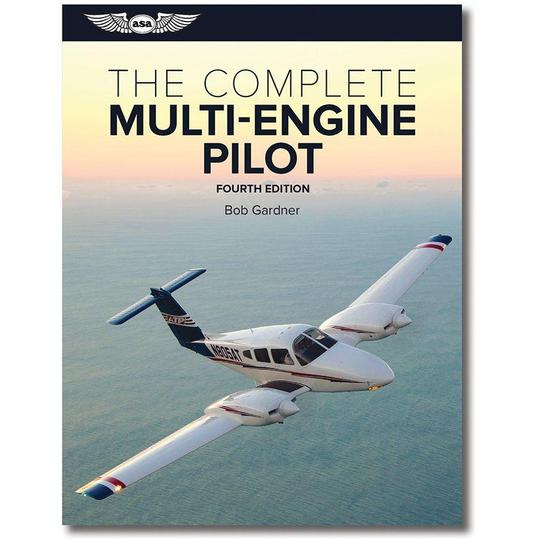 ASA The Complete Multi-Engine Pilot Third Edition