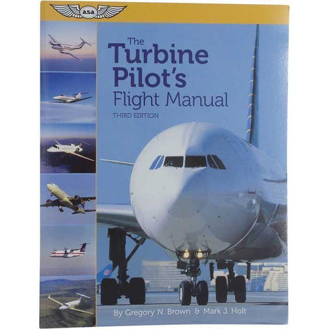 ASA Turbine Pilot's Flight Manual, 3rd Edition