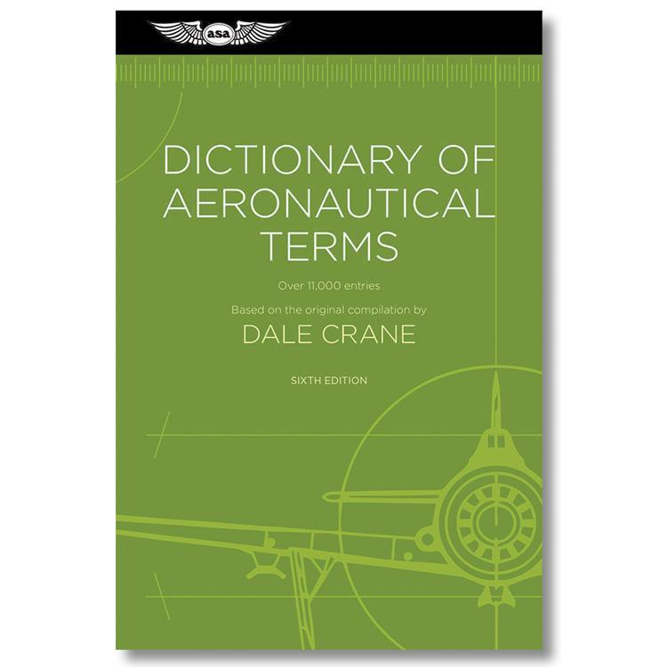 ASA Dictionary of Aeronautical Terms 6th Edition