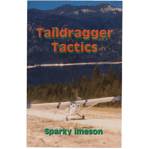 Advanced Training - Taildragger Tactics
