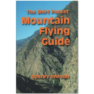 Advanced Training - The Shirt Pocket Mountain Flying Guide