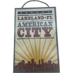 Artwork & Prints - Lakeland - The All American City Wood Sign