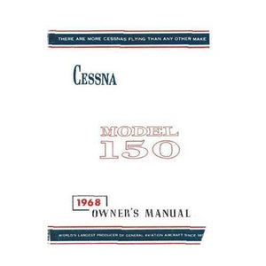 Cessna 150 - Cessna 150H 1968 Owner's Manual