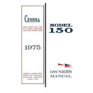 Cessna 150 - Cessna 150M 1975 Owner's Manual