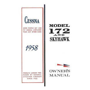 Cessna 172 - Cessna 172 & Skyhawk 1957-58 Owner's Manual