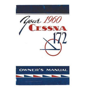Cessna 172 - Cessna 172A 1960 Owner's Manual